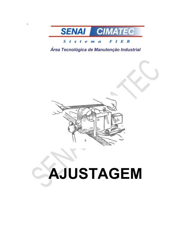 +  Área Tecnológica de Manutenção Industrial  AJUSTAGEM