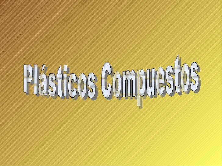Plásticos Compuestos