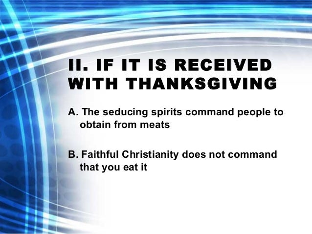 1 Timothy 4:1-5 The Truth Is Slide 3