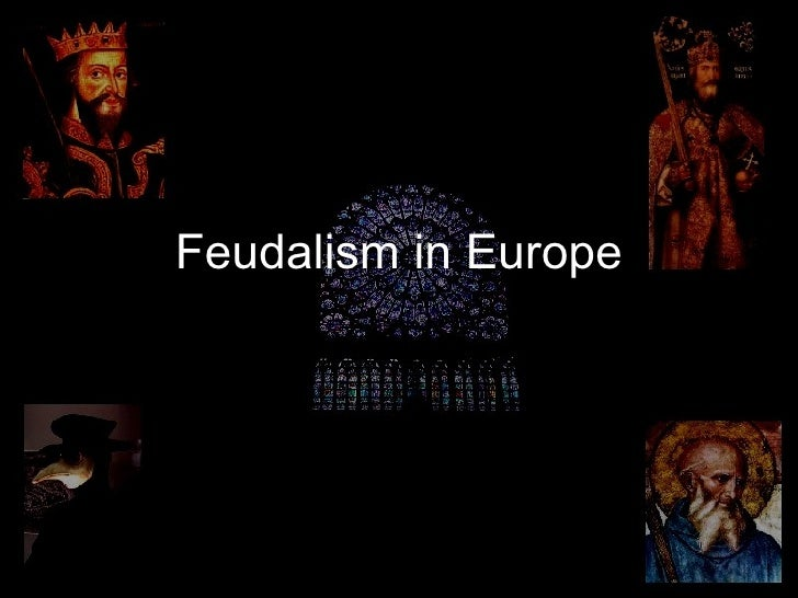 Examples of feudalism