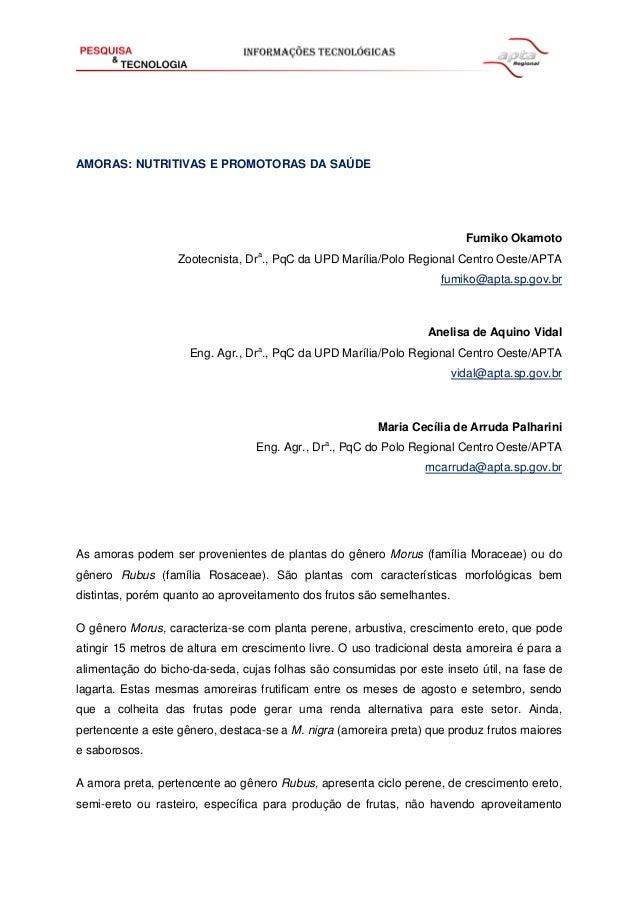 AMORAS: NUTRITIVAS E PROMOTORAS DA SAÚDE Fumiko Okamoto Zootecnista, Dra ., PqC da UPD Marília/Polo Regional Centro Oeste/...