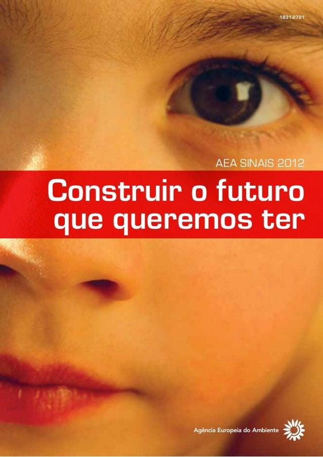 1831-2721 Construir o futuro que queremos ter AEA SINAIS 2012