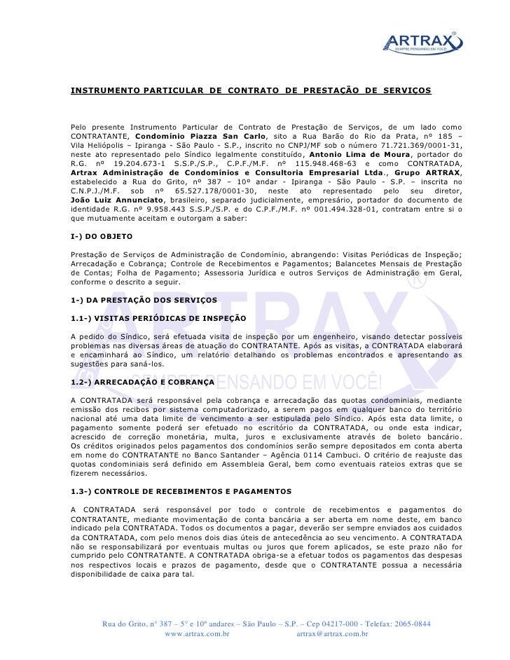 INSTRUMENTO PARTICULAR DE CONTRATO DE PRESTAÇÃO DE SERVIÇOSPelo presente Instrumento Particular de Contrato de Prestação d...