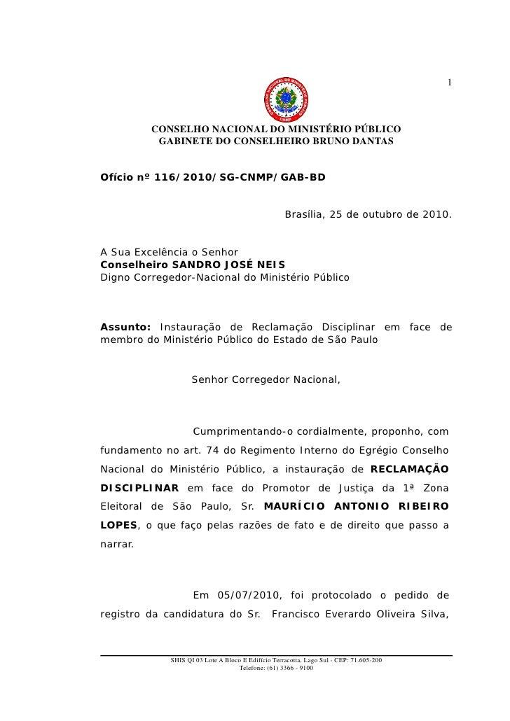 1          CONSELHO NACIONAL DO MINISTÉRIO PÚBLICO           GABINETE DO CONSELHEIRO BRUNO DANTASOfício nº 116/2010/SG-CNM...