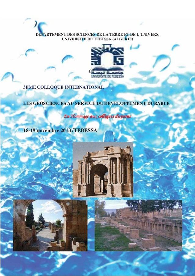 DEPARTEMENT DES SCIENCES DE LA TERRE ET DE L'UNIVERS,UNIVERSITE DE TEBESSA (ALGERIE)Organise3EME COLLOQUE INTERNATIONALLES...
