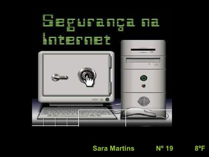 Sara Martins  Nº 19  8ºF
