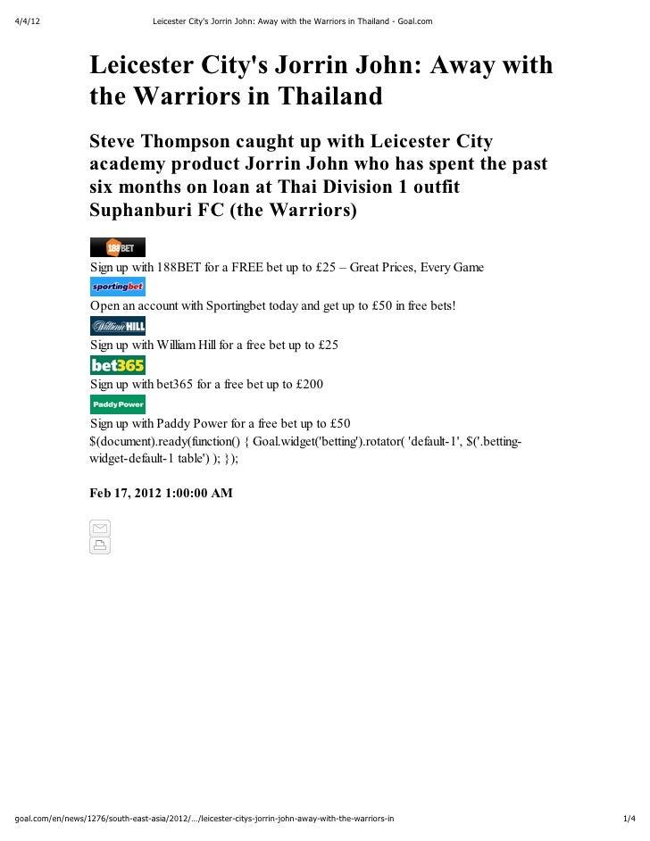 4/4/12                             Leicester Citys Jorrin John: Away with the Warriors in Thailand - Goal.com             ...