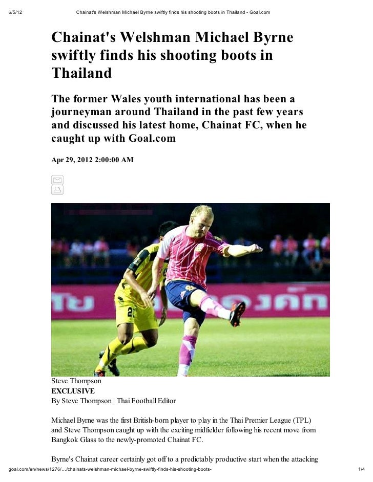 6/5/12                       Chainats Welshman Michael Byrne swiftly finds his shooting boots in Thailand - Goal.com      ...