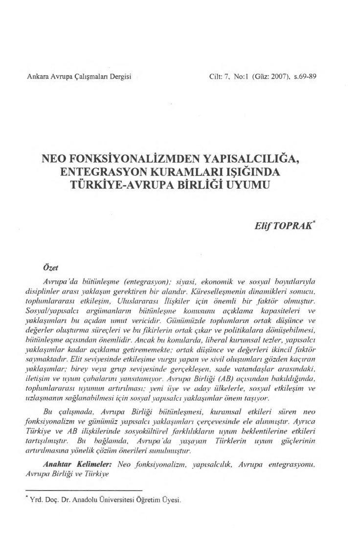 Ankara Avrupa Çal ış maları Dergisi                      Cilt: 7, No:1 (Gilz: 2007), s.69-89     NEO FONKSİYONALİZMDEN YAP...