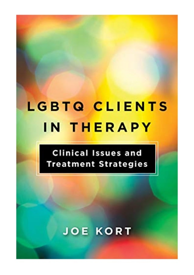 2018 Lgbtq Clients In Therapy Pdf Clinical Issues And Treatment