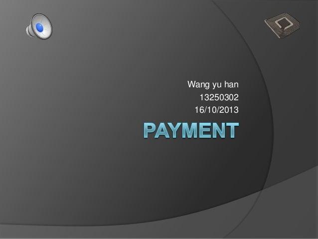 Wang yu han 13250302 16/10/2013
