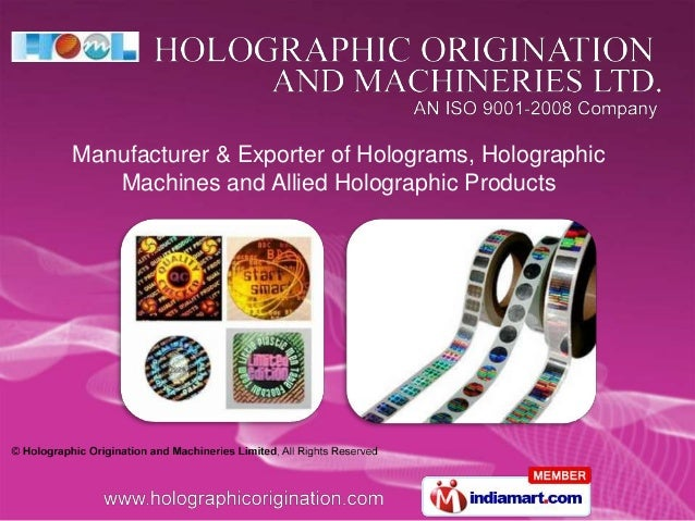 Manufacturer & Exporter of Holograms, Holographic Machines and Allied Holographic Products