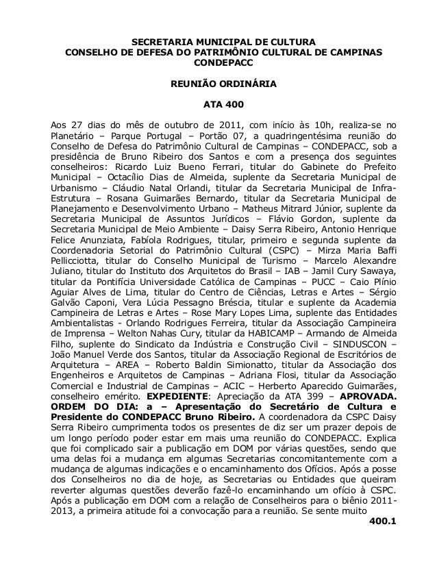 SECRETARIA MUNICIPAL DE CULTURA CONSELHO DE DEFESA DO PATRIMÔNIO CULTURAL DE CAMPINAS CONDEPACC REUNIÃO ORDINÁRIA ATA 400 ...
