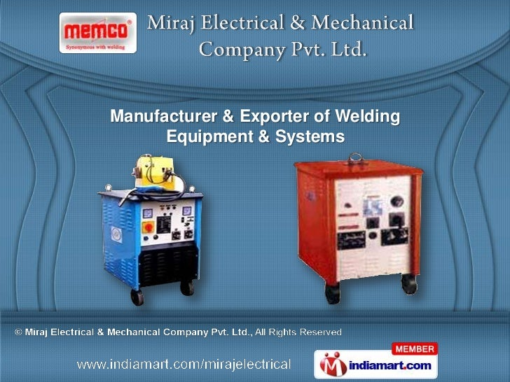 Manufacturer & Exporter of Welding      Equipment & Systems