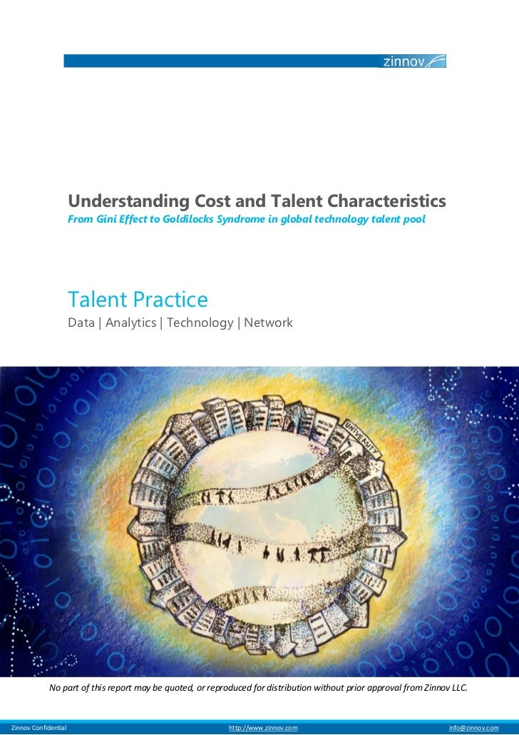 Understanding Cost and Talent Characteristics                         From Gini Effect to Goldilocks Syndrome in global te...