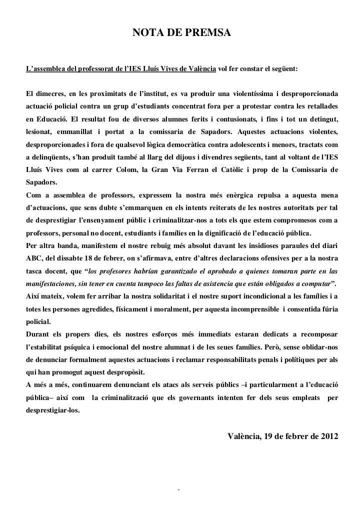 NOTA DE PREMSAL'assemblea del professorat de l'IES Lluís Vives de València vol fer constar el següent:El dimecres, en les ...