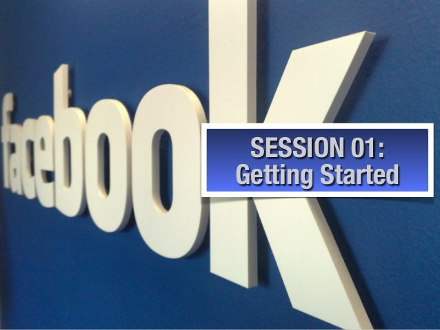SESSION 01: Getting Started