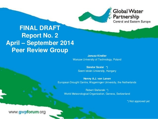 FINAL DRAFT Report No. 2 April – September 2014 Peer Review Group Janusz Kindler Warsaw University of Technology, Poland S...