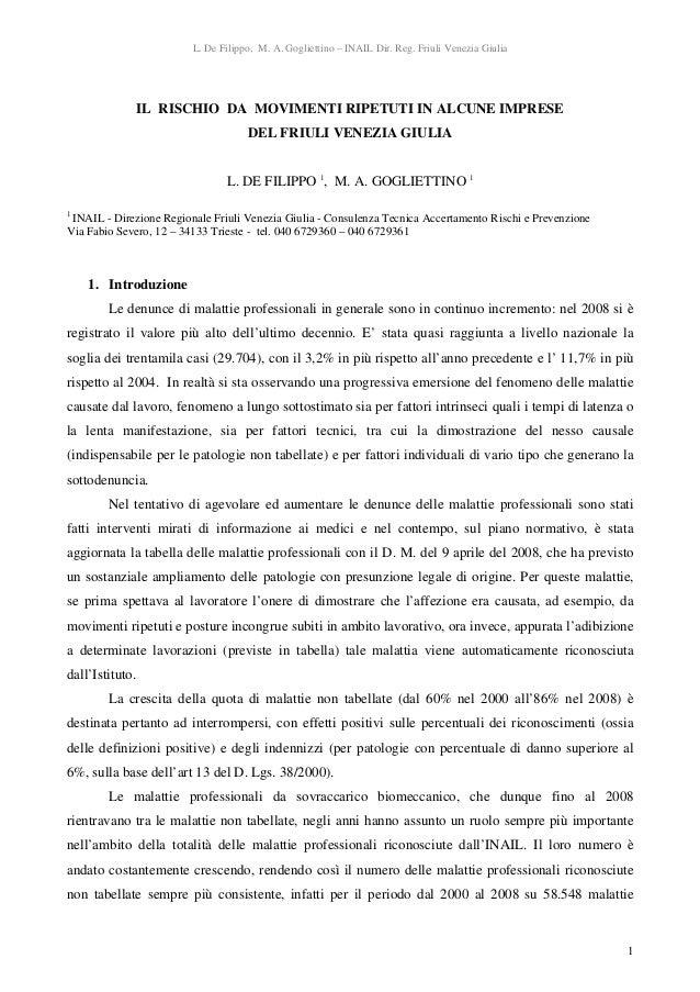 L. De Filippo, M. A. Gogliettino – INAIL Dir. Reg. Friuli Venezia Giulia 1 IL RISCHIO DA MOVIMENTI RIPETUTI IN ALCUNE IMPR...