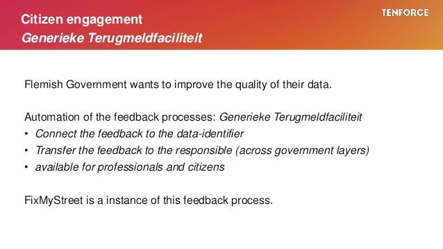 Flemish Government wants to improve the quality of their data. Automation of the feedback processes: Generieke Terugmeldfa...