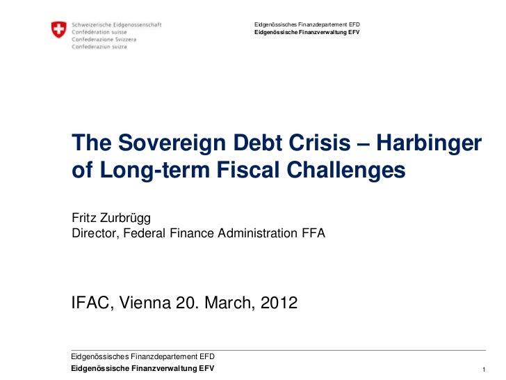 Eidgenössisches Finanzdepartement EFD                                        Eidgenössische Finanzverwaltung EFVThe Sovere...
