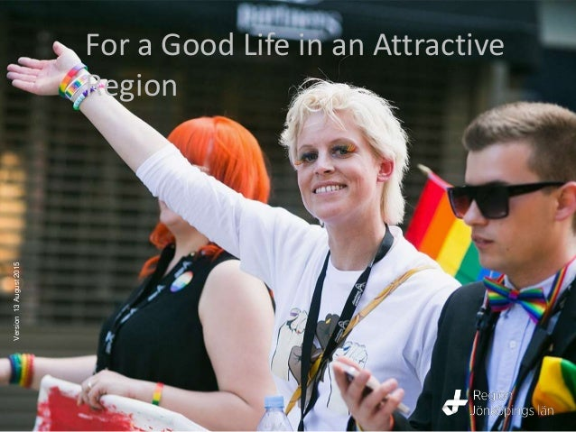 For a Good Life in an Attractive Region Version13August2015