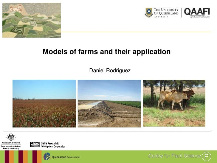 Models of farms and their application             Daniel Rodriguez