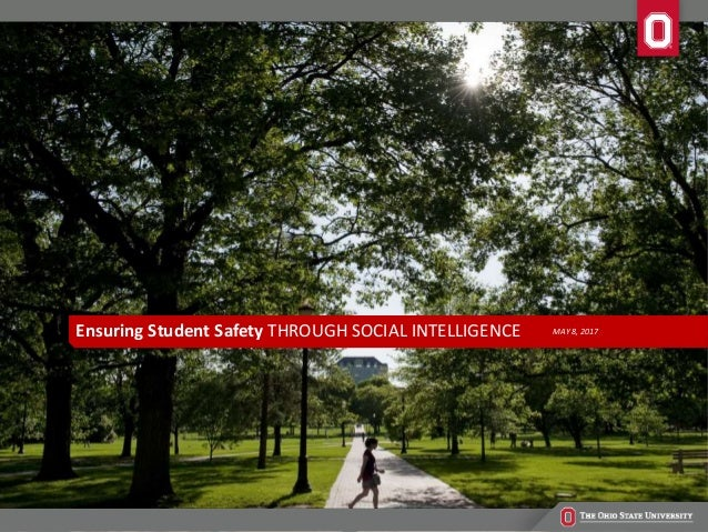 MAY 8, 2017Ensuring Student Safety THROUGH SOCIAL INTELLIGENCE