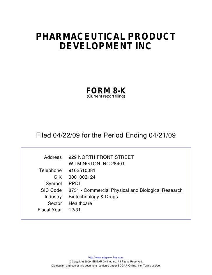 PHARMACEUTICAL PRODUCT     DEVELOPMENT INC                                     FORM 8-K                                  (...
