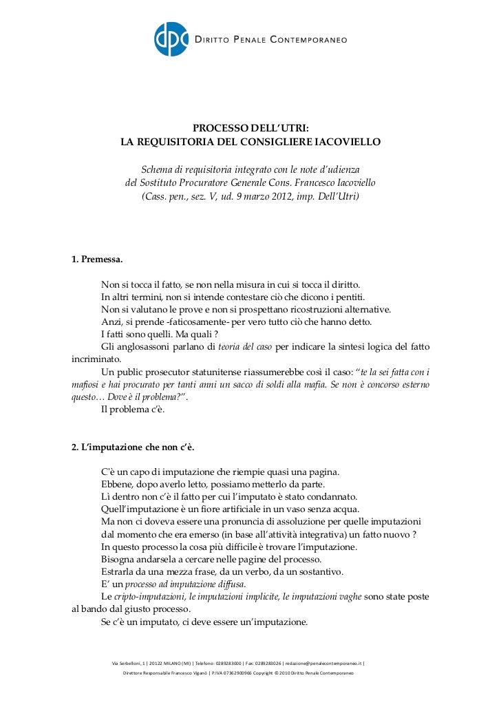 PROCESSO DELL'UTRI:             LA REQUISITORIA DEL CONSIGLIERE IACOVIELLO                    Schema di requisitoria integ...