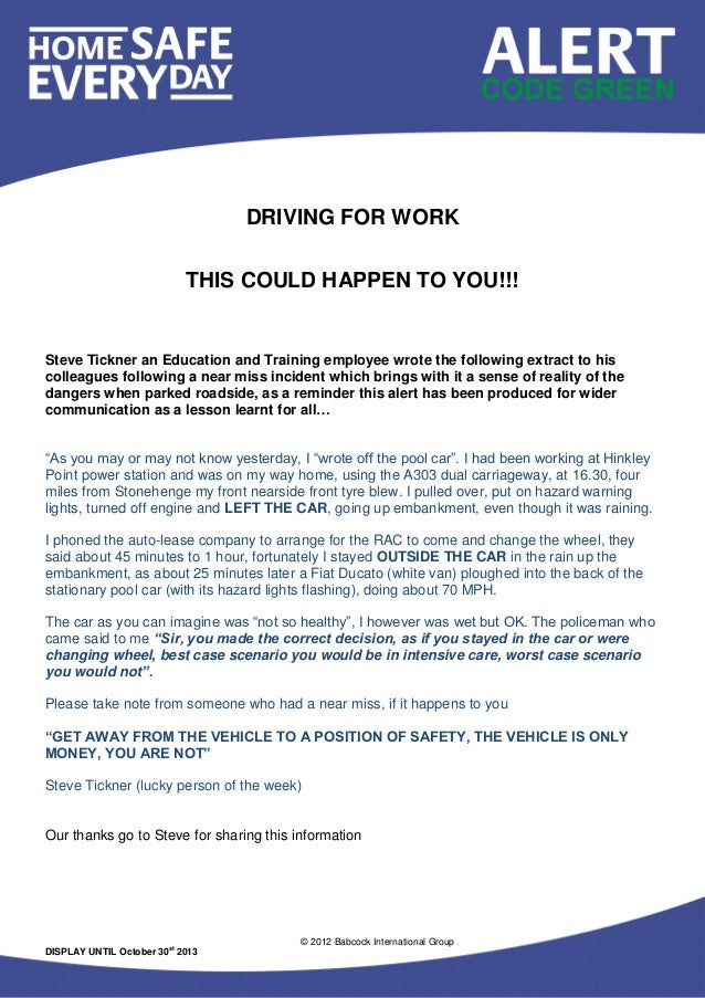 © 2012 Babcock International Group DISPLAY UNTIL October 30st 2013 DRIVING FOR WORK THIS COULD HAPPEN TO YOU!!! Steve Tick...