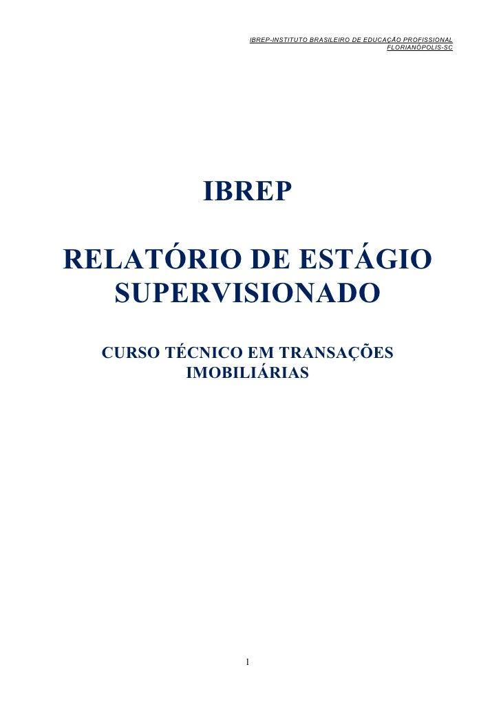 IBREP-INSTITUTO BRASILEIRO DE EDUCAÇÃO PROFISSIONAL                                                  FLORIANÓPOLIS-SC     ...