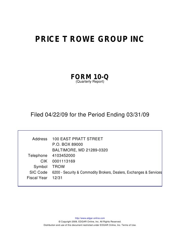 PRICE T ROWE GROUP INC                                     FORM Report)10-Q                                   (Quarterly  ...