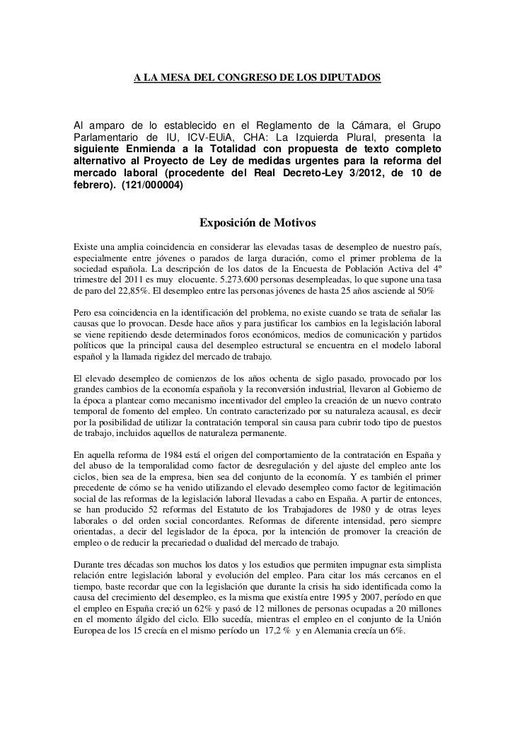 A LA MESA DEL CONGRESO DE LOS DIPUTADOSAl amparo de lo establecido en el Reglamento de la Cámara, el GrupoParlamentario de...