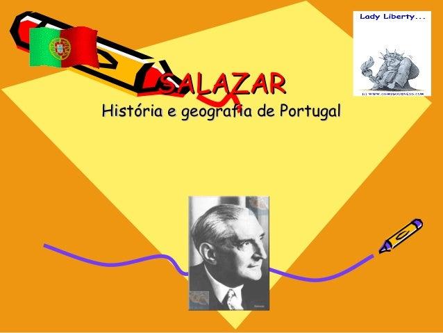 SALAZARHistória e geografia de Portugal