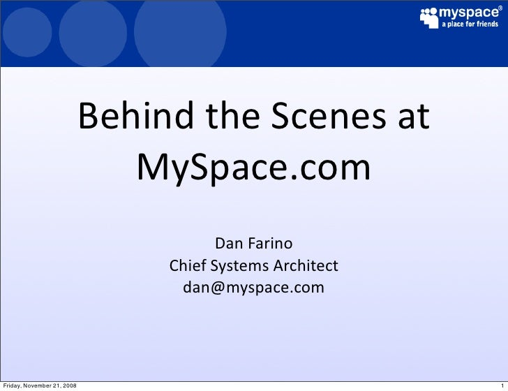BehindtheScenesat                                MySpace.com                                         DanFarino       ...