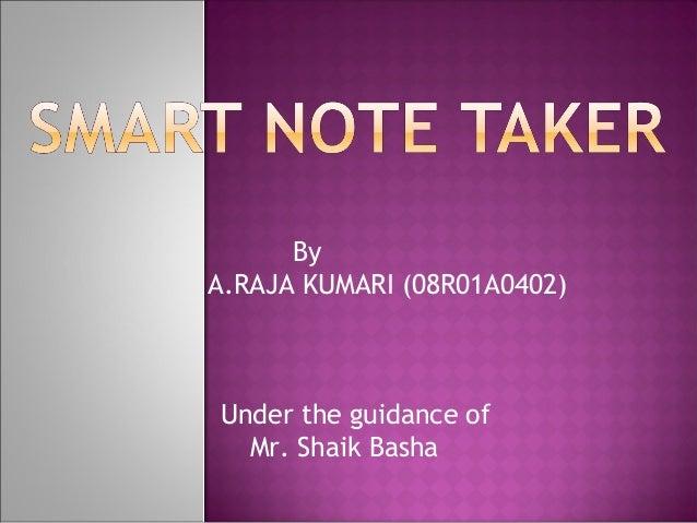 ByA.RAJA KUMARI (08R01A0402)Under the guidance of  Mr. Shaik Basha