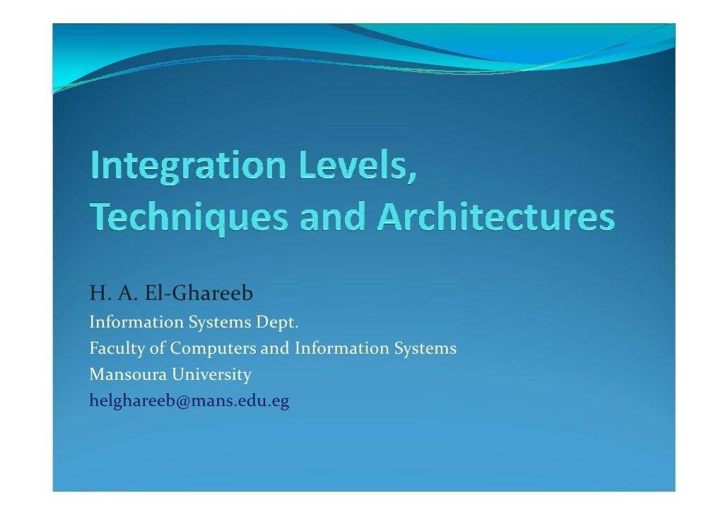 H.A.El‐Ghareeb InformationSystemsDept. If       i S      D FacultyofComputersandInformationSystems Mansoura Uni...