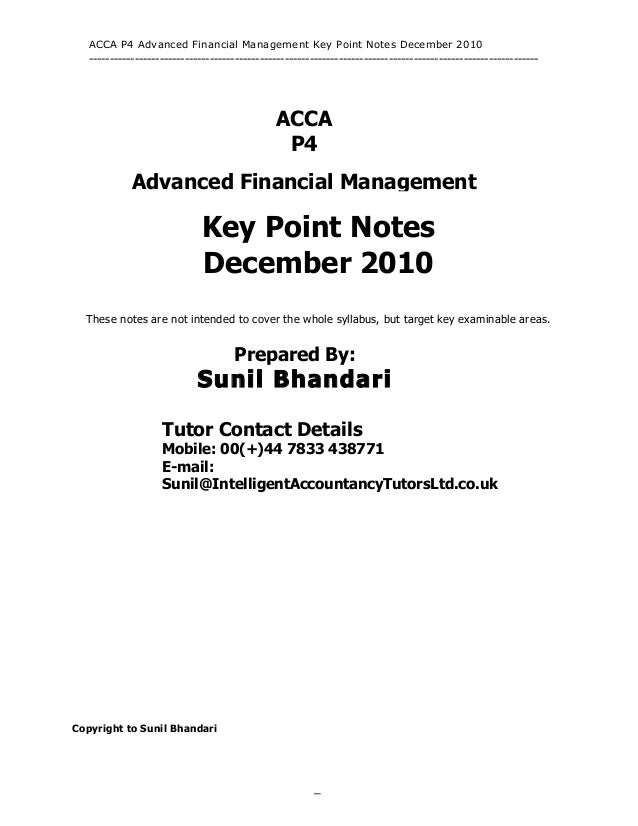 ACCA P4 Advanced Financial Management Key Point Notes December 2010   ----------------------------------------------------...