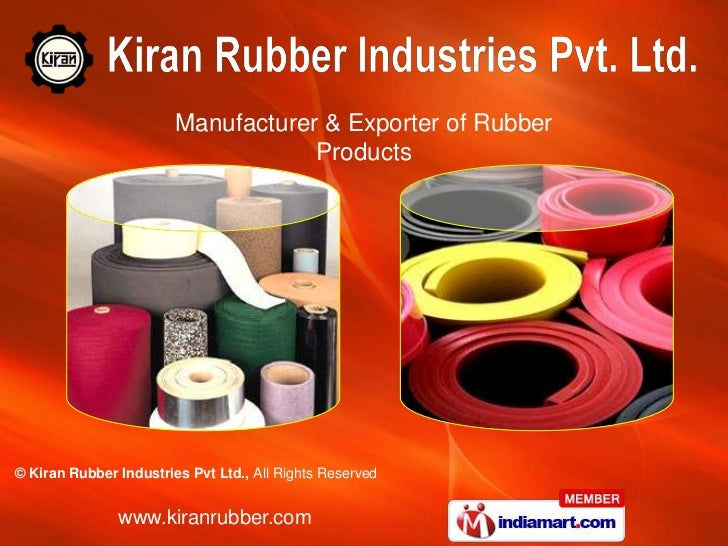 Manufacturer & Exporter of Rubber                                    Products© Kiran Rubber Industries Pvt Ltd., All Right...