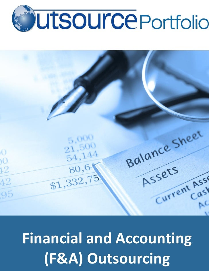 Financial and Accounting    (F&A) Outsourcing