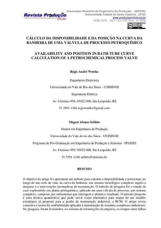 Associação Brasileira de Engenharia de Produção - ABEPRO Universidade Federal de Santa Catarina - UFSC www.producaoonline....
