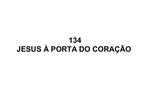134 JESUS À PORTA DO CORAÇÃO
