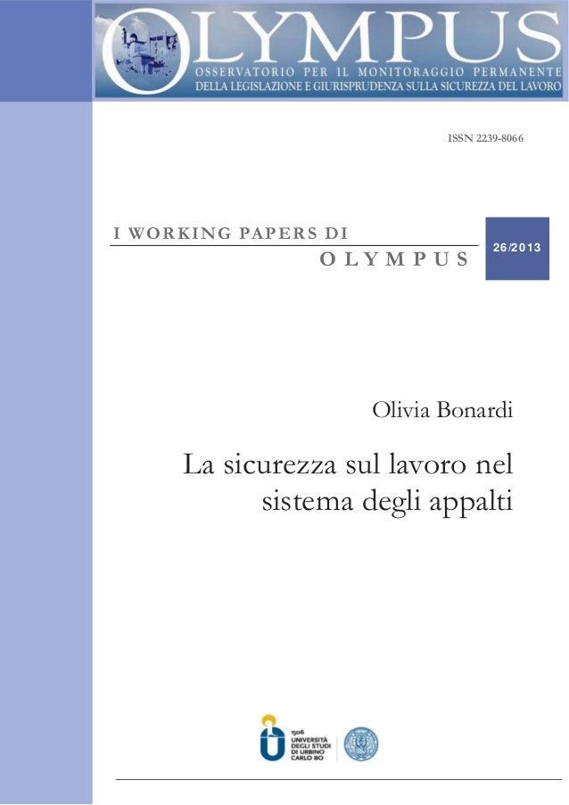 ISSN – 2239-8066 ISSN 2239-8066 I WORKING PAPERS DI O L Y M P U S 26/2013 Olivia Bonardi La sicurezza sul lavoro nel siste...