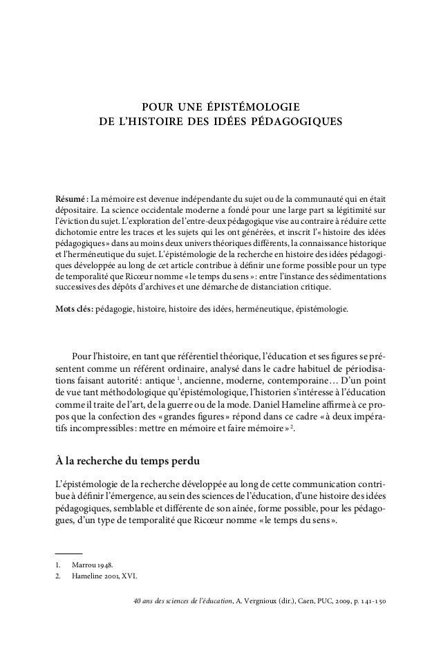 Pour une épistémologie de l'histoire des idées pédagogiques  Résumé: La mémoire est devenue indépendante du sujet ou de l...