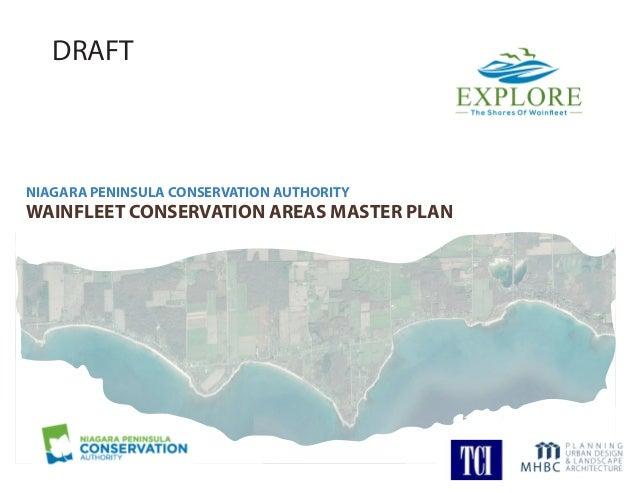 WAINFLEET CONSERVATION AREAS MASTER PLAN NIAGARA PENINSULA CONSERVATION AUTHORITY DRAFT