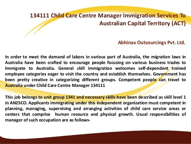 134111 Child Care Centre Manager Immigration Services To Australian Capital Territory (ACT) Abhinav Outsourcings Pvt. Ltd....