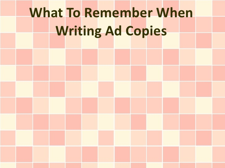 What To Remember When Writing Ad Copies
