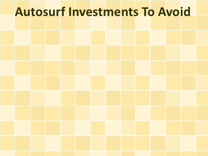Autosurf Investments To Avoid