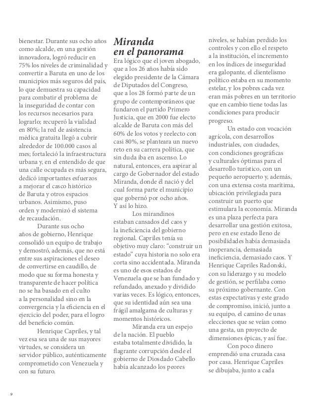"""10""""EL PODER NO ESPARA DIVIDIR, ESPARA UNIR, PARATRABAJAR, Y LO MÁSIMPORTANTE ELPODER ES PARASERVIR""""HENRIQUE CAPRILESciudad..."""